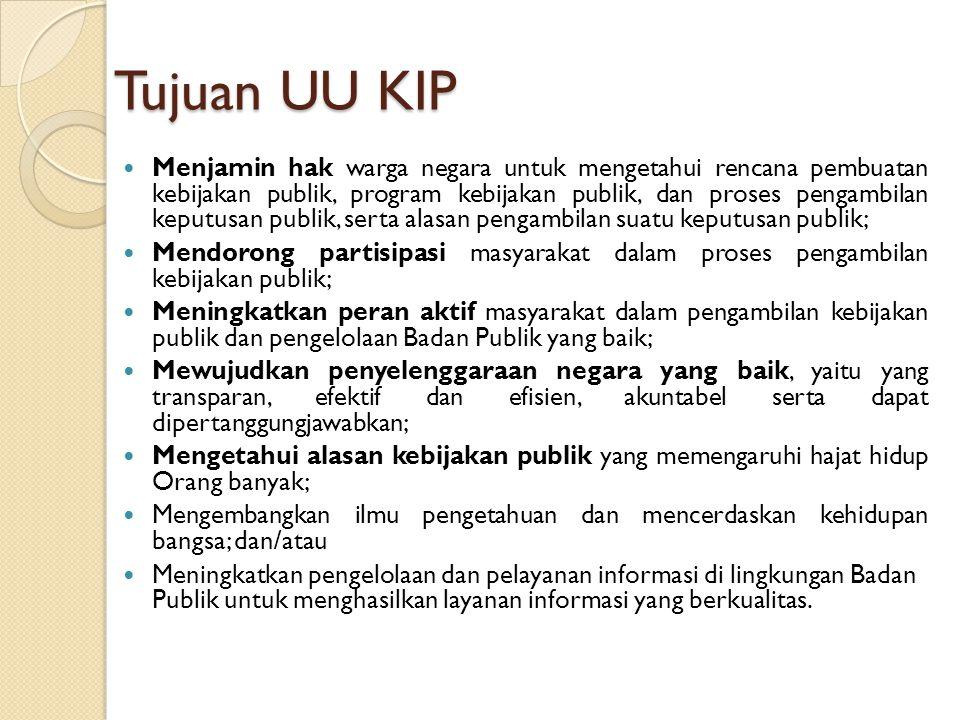Tujuan UU KIP