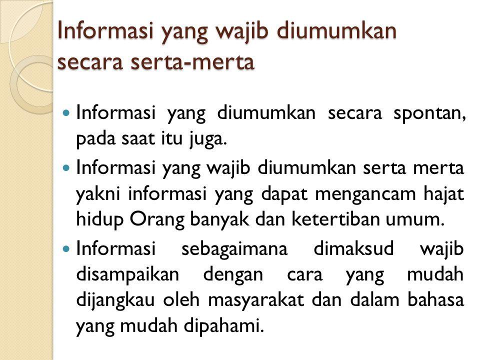 Informasi yang wajib diumumkan secara serta-merta