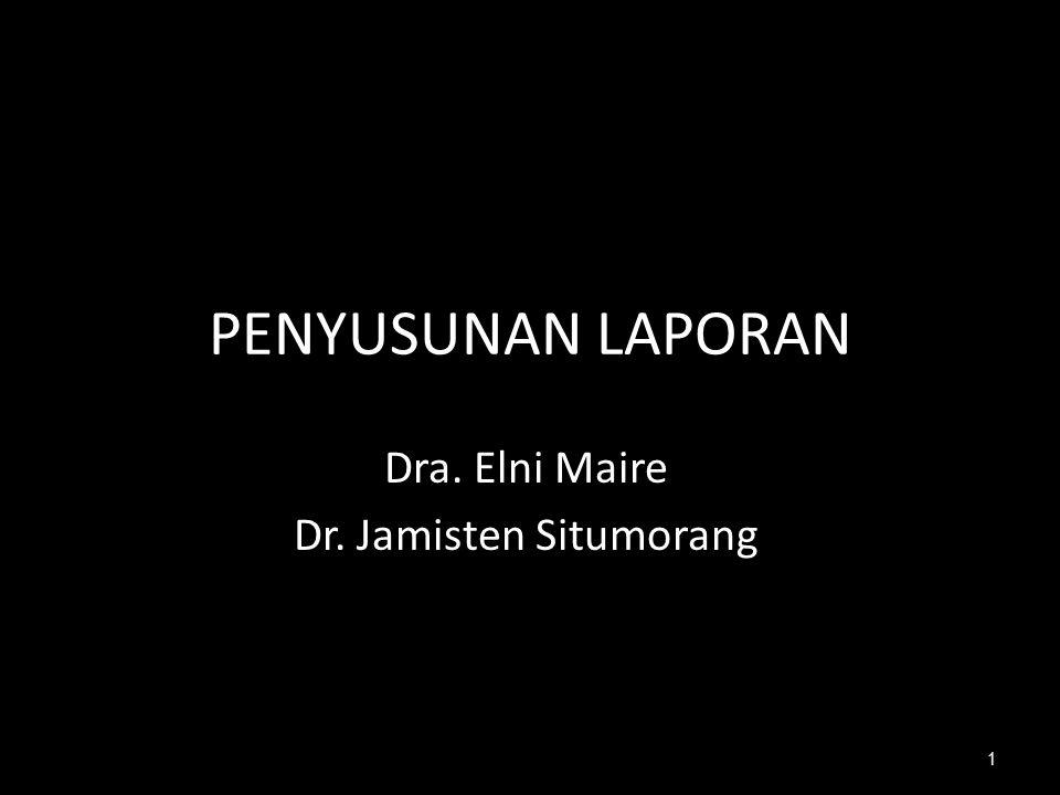 Dra. Elni Maire Dr. Jamisten Situmorang