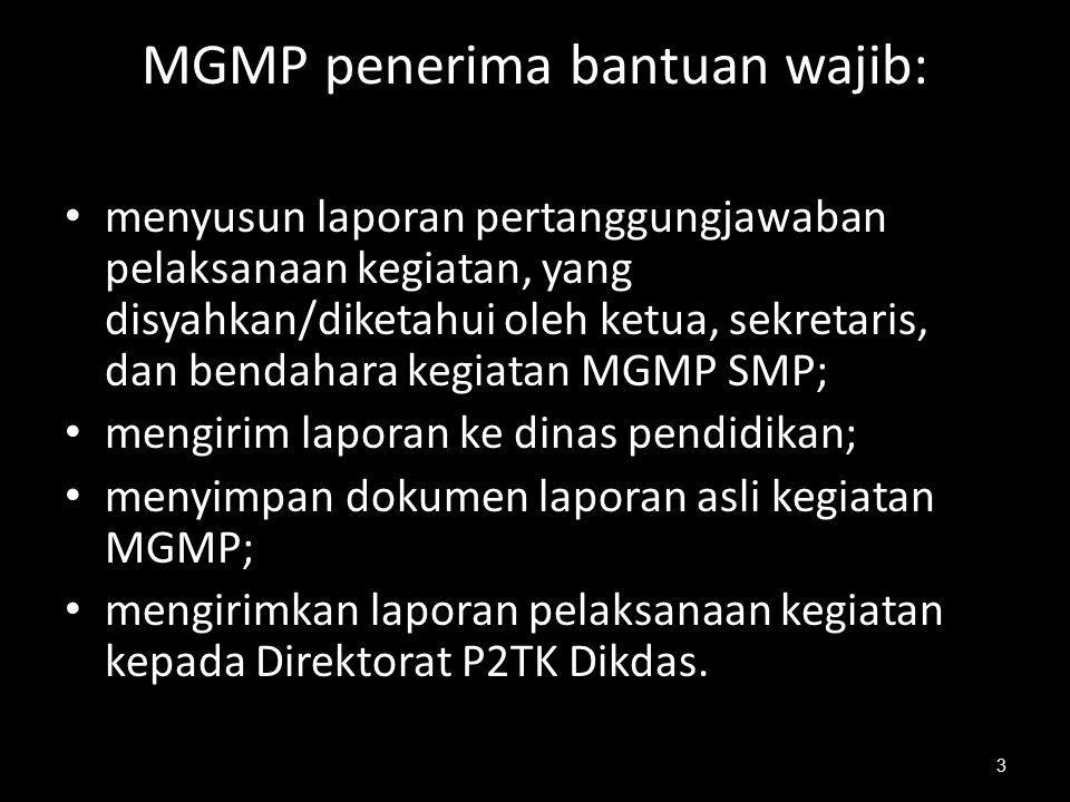 MGMP penerima bantuan wajib: