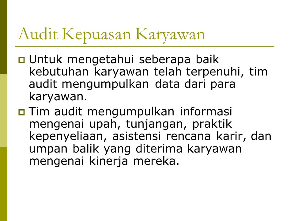 Audit Kepuasan Karyawan