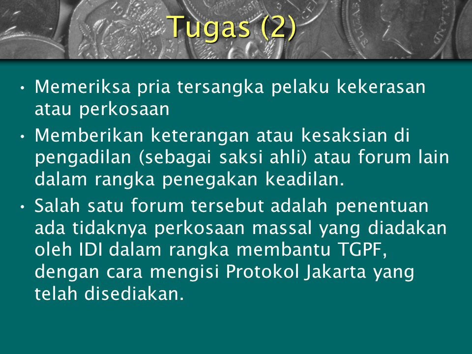 Tugas (2) Memeriksa pria tersangka pelaku kekerasan atau perkosaan