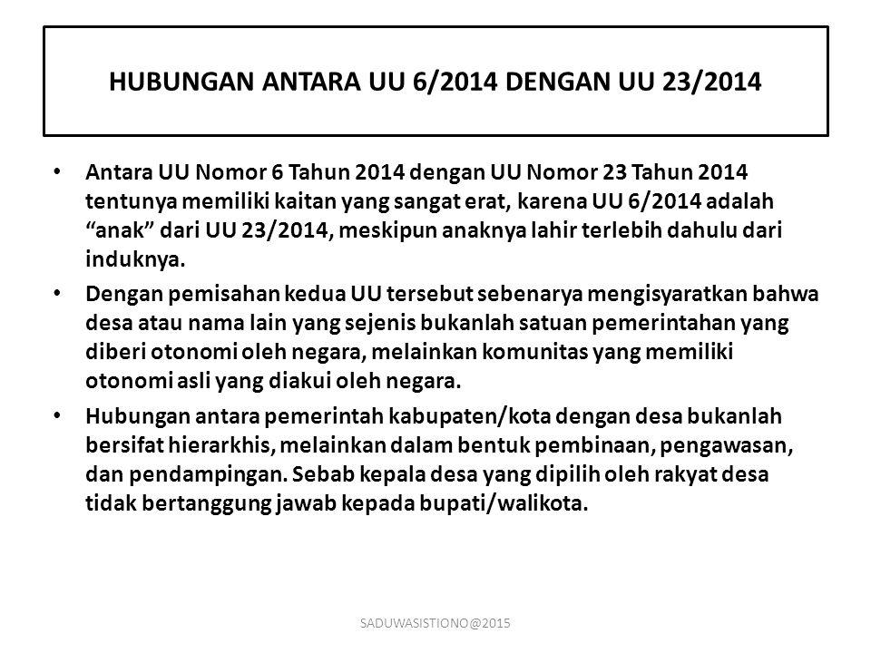 HUBUNGAN ANTARA UU 6/2014 DENGAN UU 23/2014