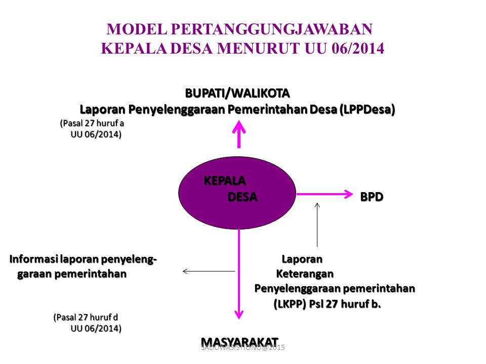 MODEL PERTANGGUNGJAWABAN KEPALA DESA MENURUT UU 06/2014