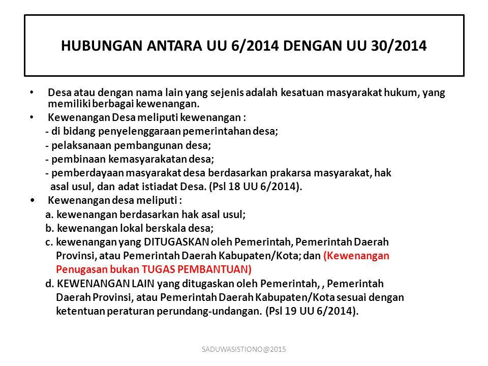 HUBUNGAN ANTARA UU 6/2014 DENGAN UU 30/2014