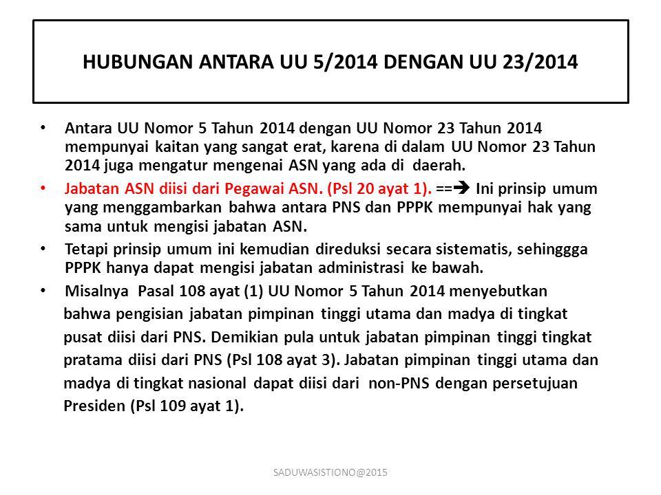 HUBUNGAN ANTARA UU 5/2014 DENGAN UU 23/2014