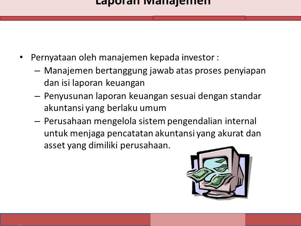 Laporan Manajemen Pernyataan oleh manajemen kepada investor :