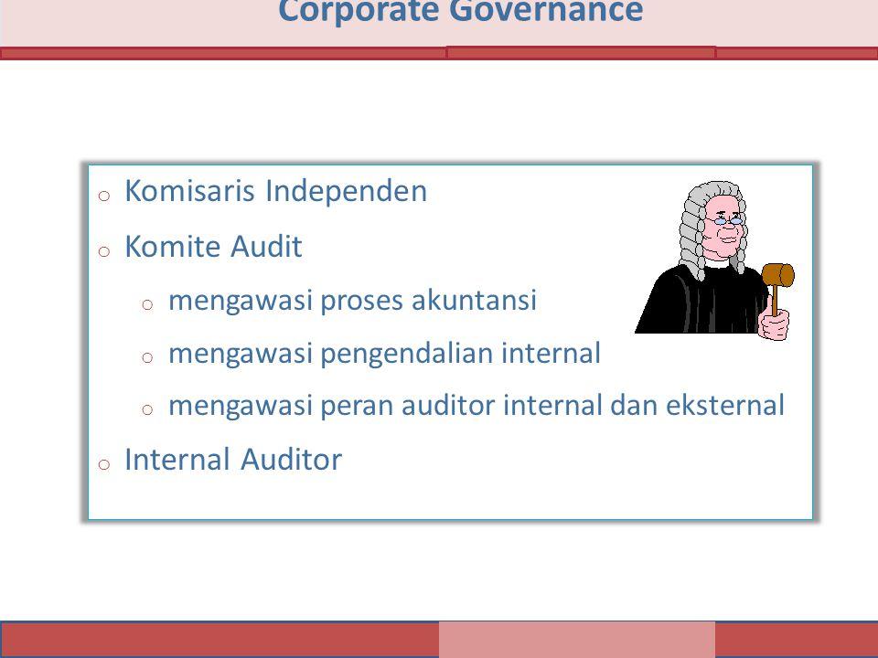 Corporate Governance Komisaris Independen Komite Audit