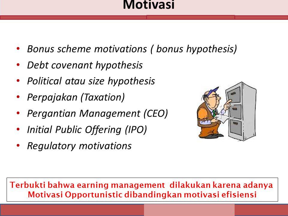 Motivasi Bonus scheme motivations ( bonus hypothesis)