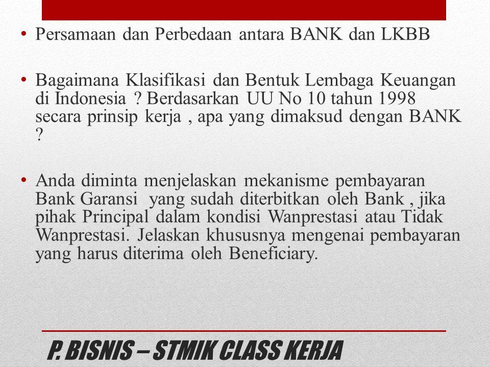 P. BISNIS – STMIK CLASS KERJA