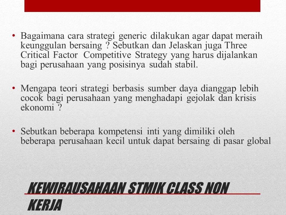 KEWIRAUSAHAAN STMIK CLASS NON KERJA