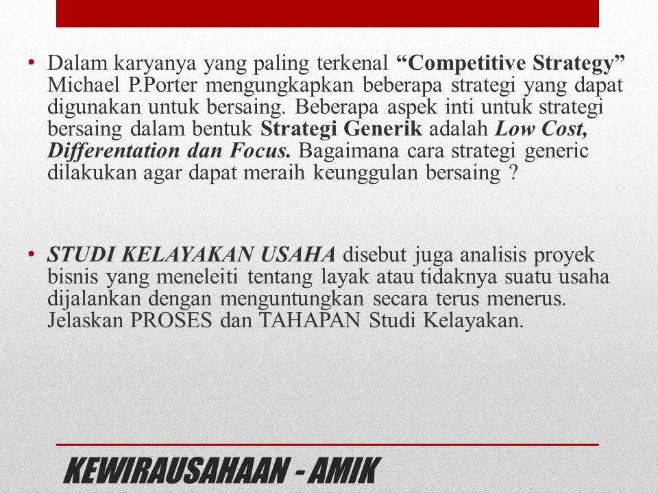 Dalam karyanya yang paling terkenal Competitive Strategy Michael P