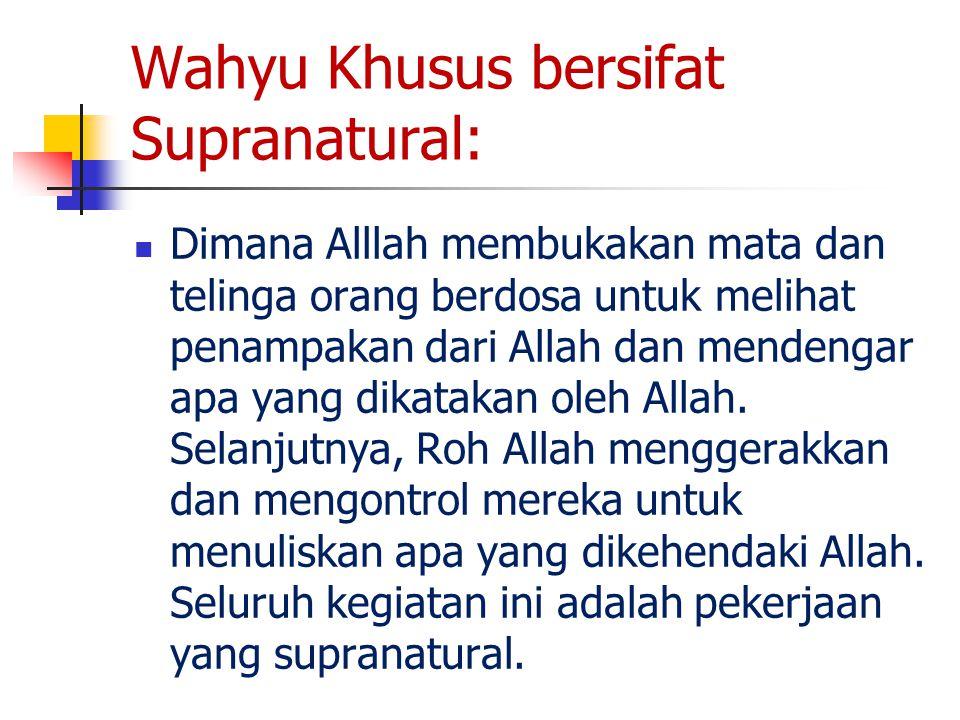 Wahyu Khusus bersifat Supranatural: