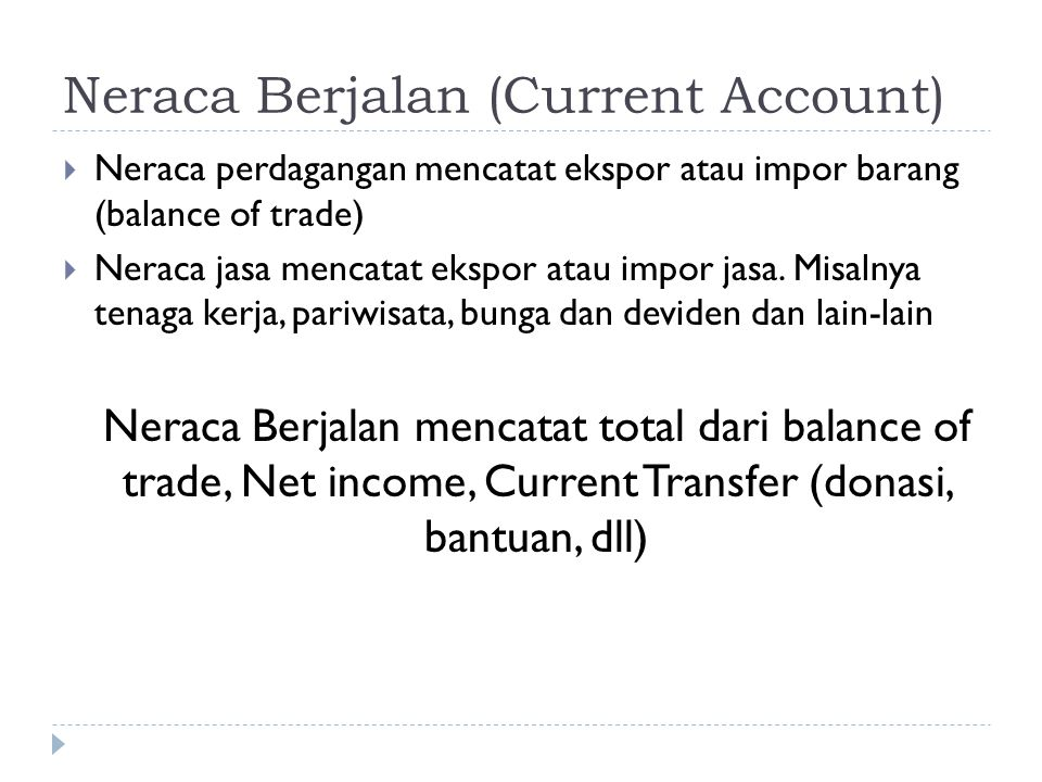 Neraca Berjalan (Current Account)