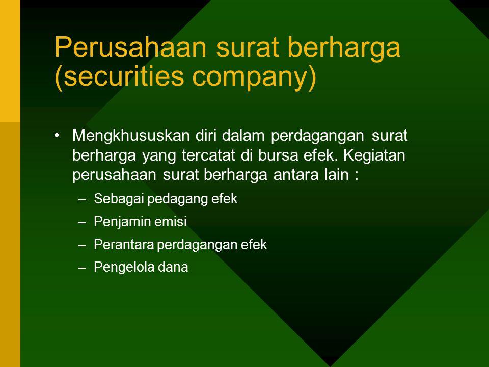 Perusahaan surat berharga (securities company)