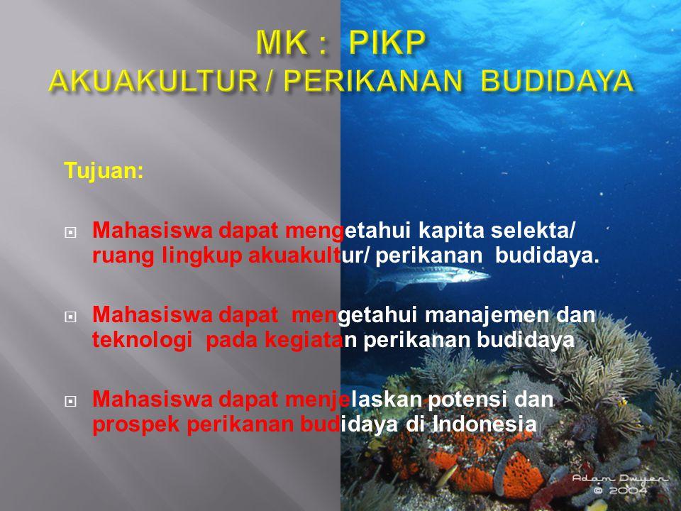 MK : PIKP AKUAKULTUR / PERIKANAN BUDIDAYA