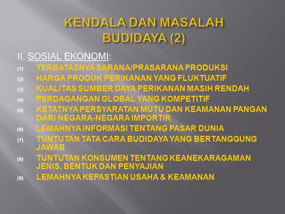 KENDALA DAN MASALAH BUDIDAYA (2)