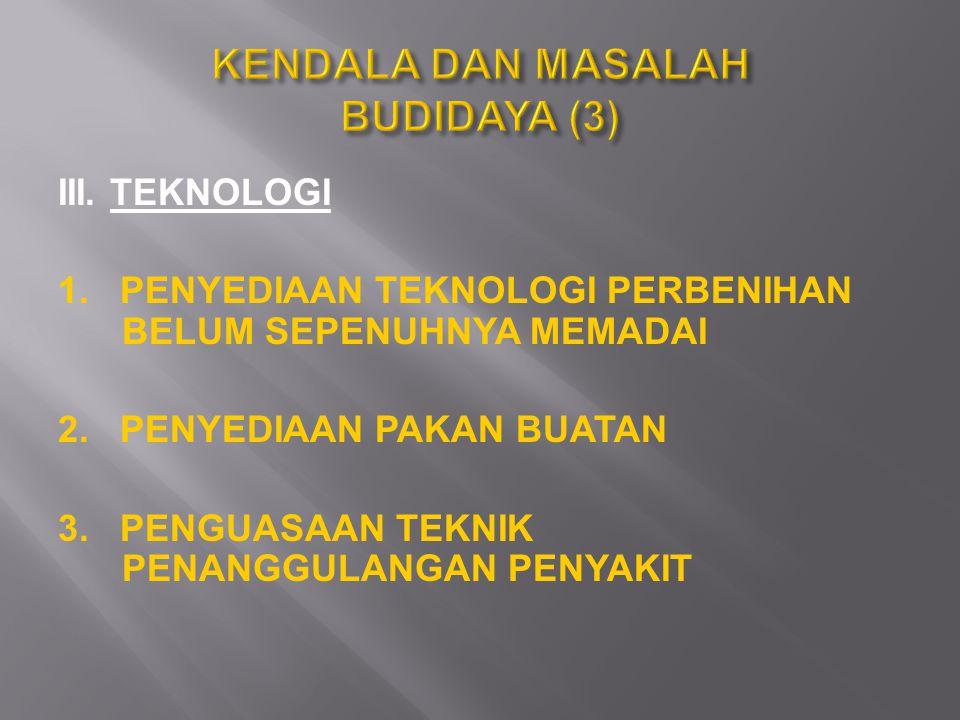 KENDALA DAN MASALAH BUDIDAYA (3)