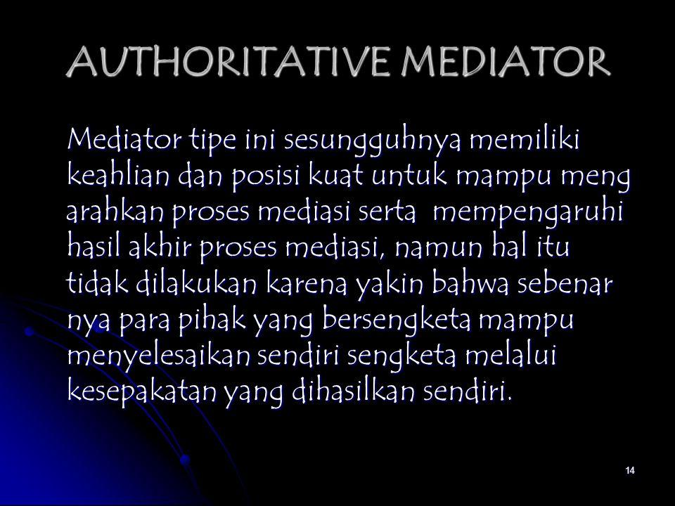 AUTHORITATIVE MEDIATOR