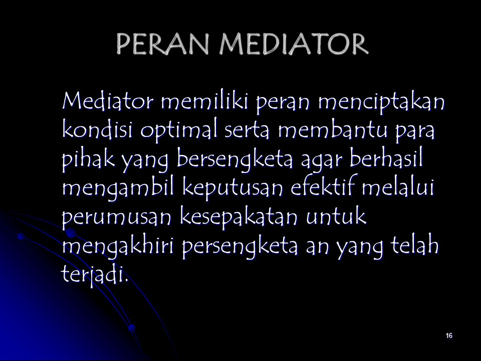PERAN MEDIATOR