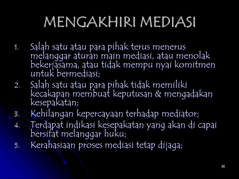 MENGAKHIRI MEDIASI