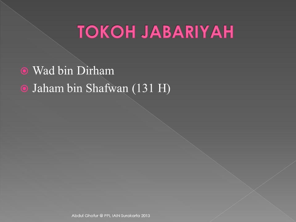 TOKOH JABARIYAH Wad bin Dirham Jaham bin Shafwan (131 H)