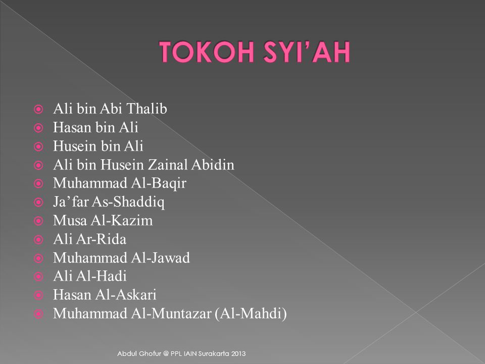 TOKOH SYI'AH Ali bin Abi Thalib Hasan bin Ali Husein bin Ali