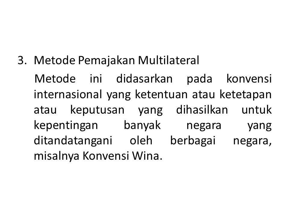 Metode Pemajakan Multilateral