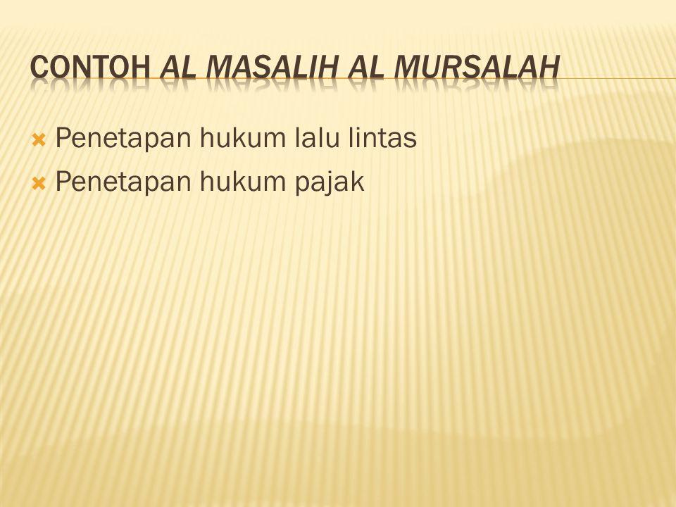 Contoh al masalih al mursalah
