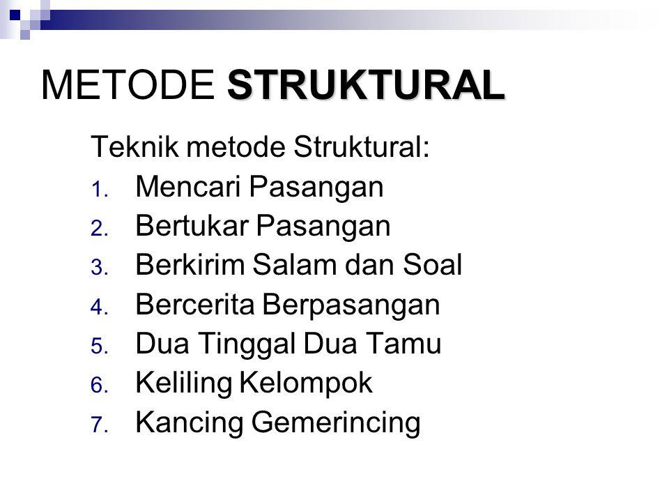 METODE STRUKTURAL Teknik metode Struktural: Mencari Pasangan