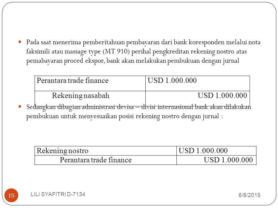 Perantara trade finance USD 1.000.000 Rekening nasabah