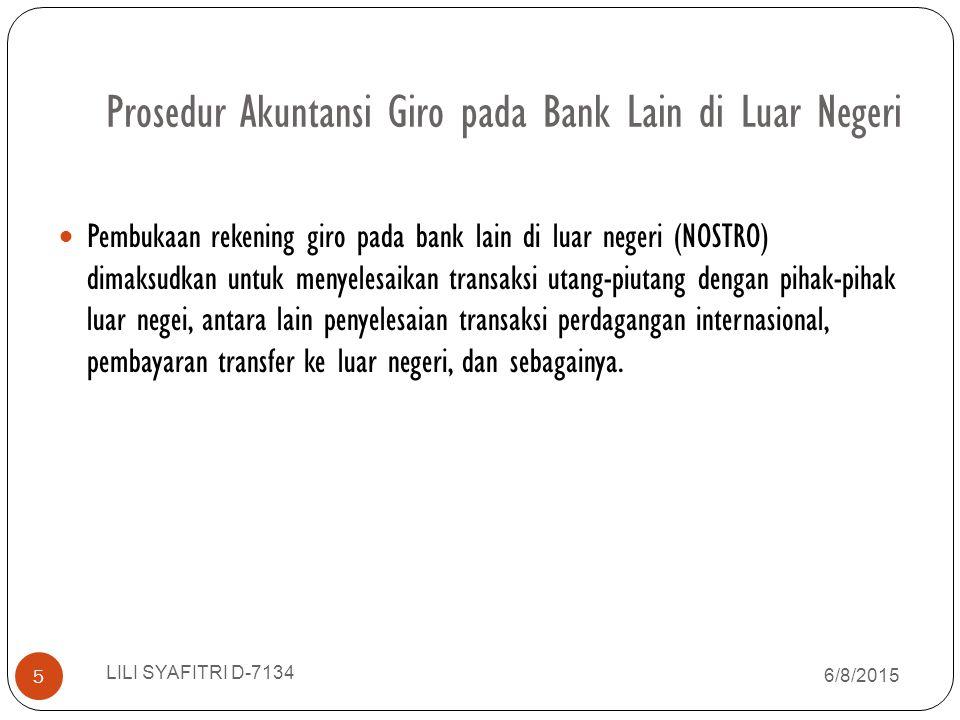 Prosedur Akuntansi Giro pada Bank Lain di Luar Negeri