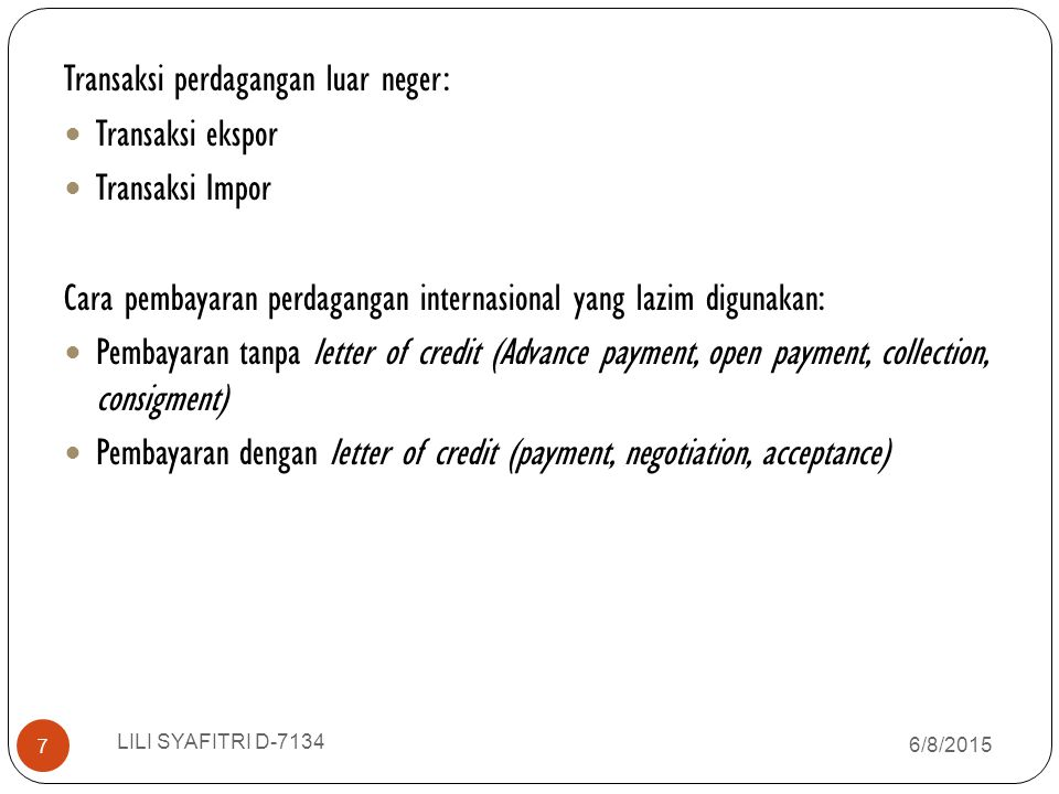 Transaksi perdagangan luar neger: Transaksi ekspor Transaksi Impor