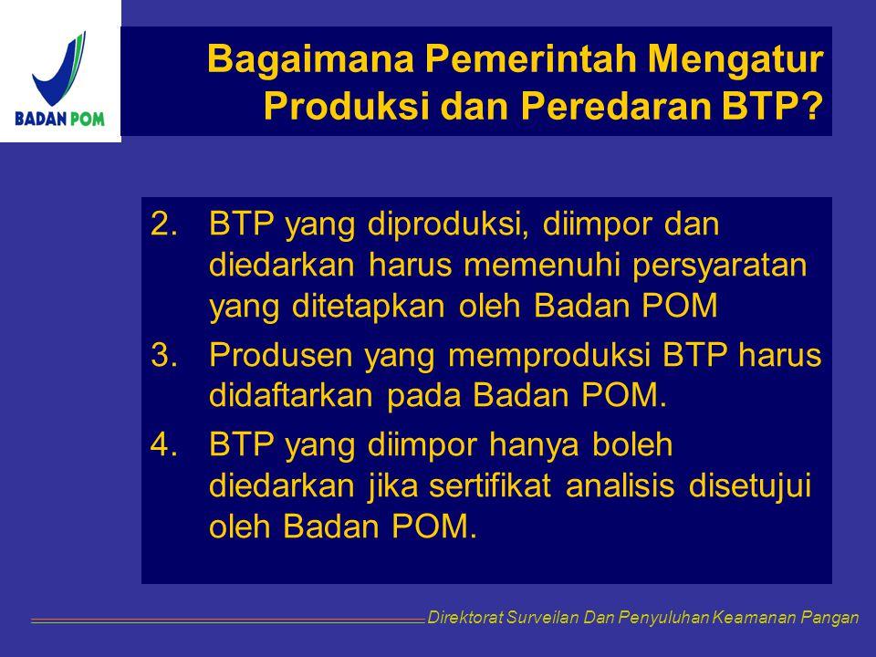 Bagaimana Pemerintah Mengatur Produksi dan Peredaran BTP