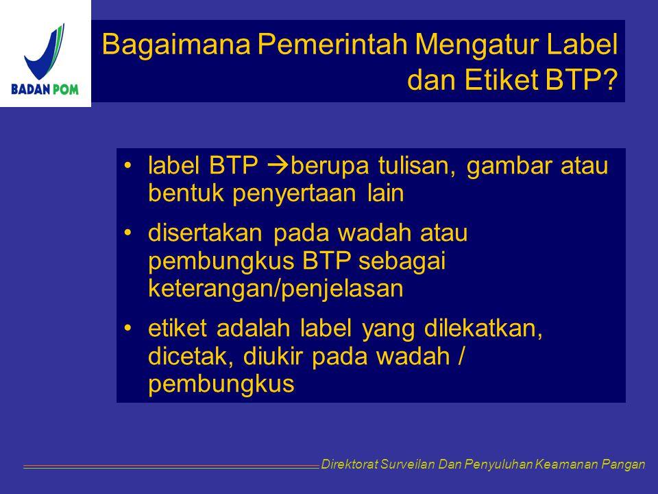 Bagaimana Pemerintah Mengatur Label dan Etiket BTP
