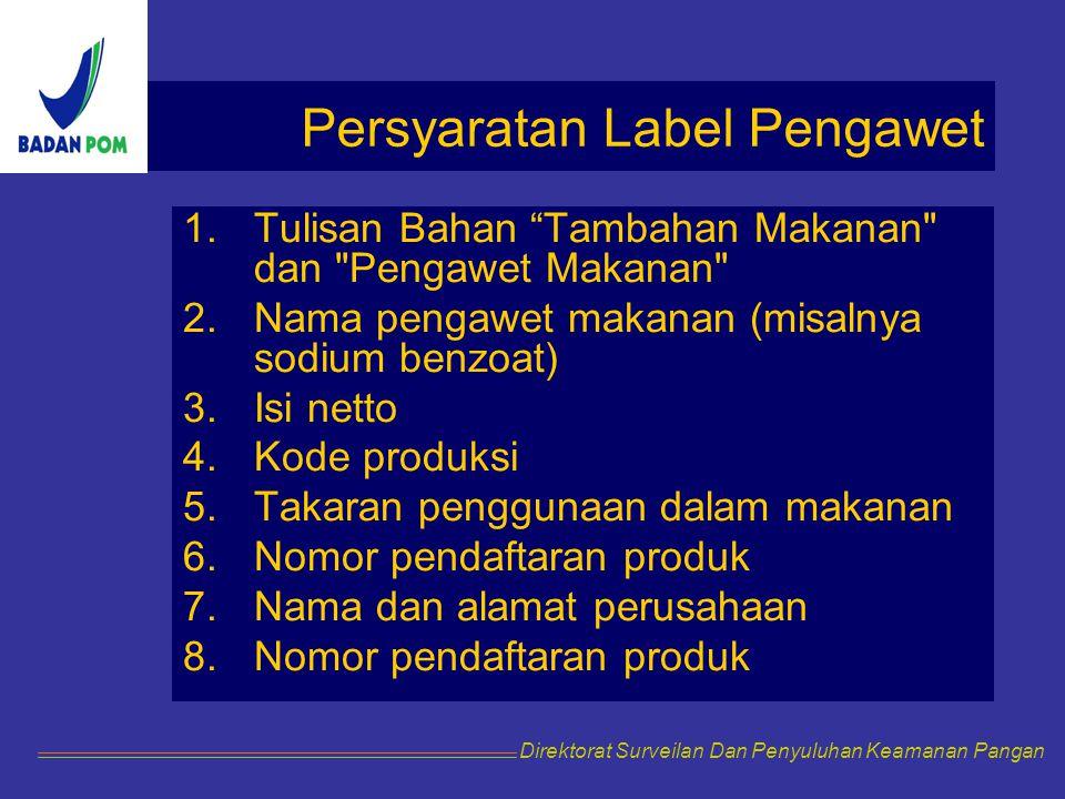 Persyaratan Label Pengawet