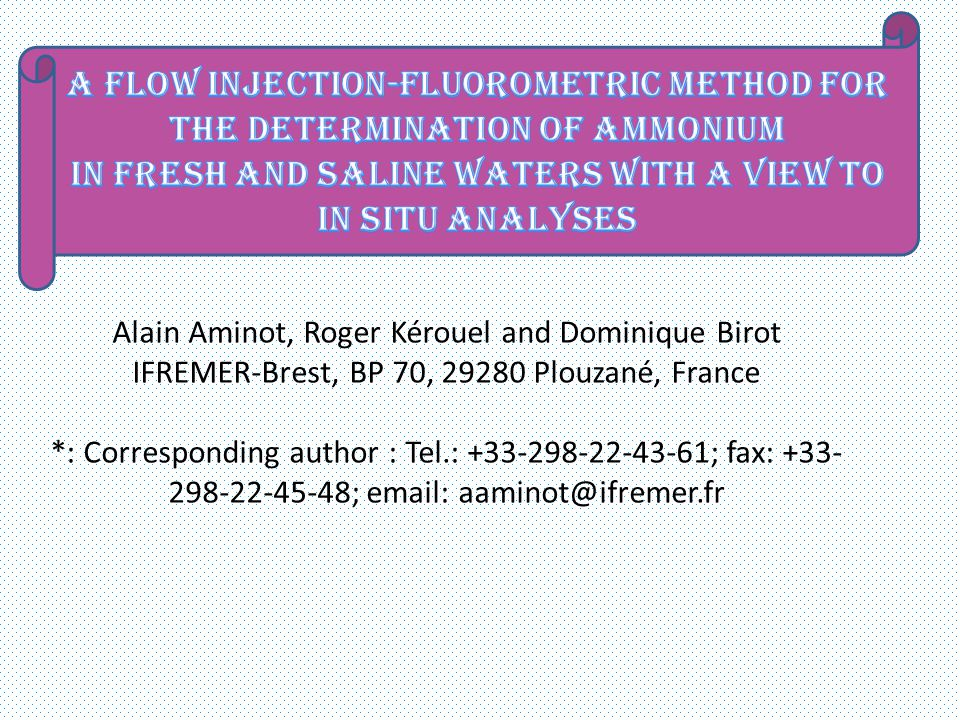A flow injection-fluorometric method for the determination of ammonium in fresh and saline waters with a view to in situ analyses