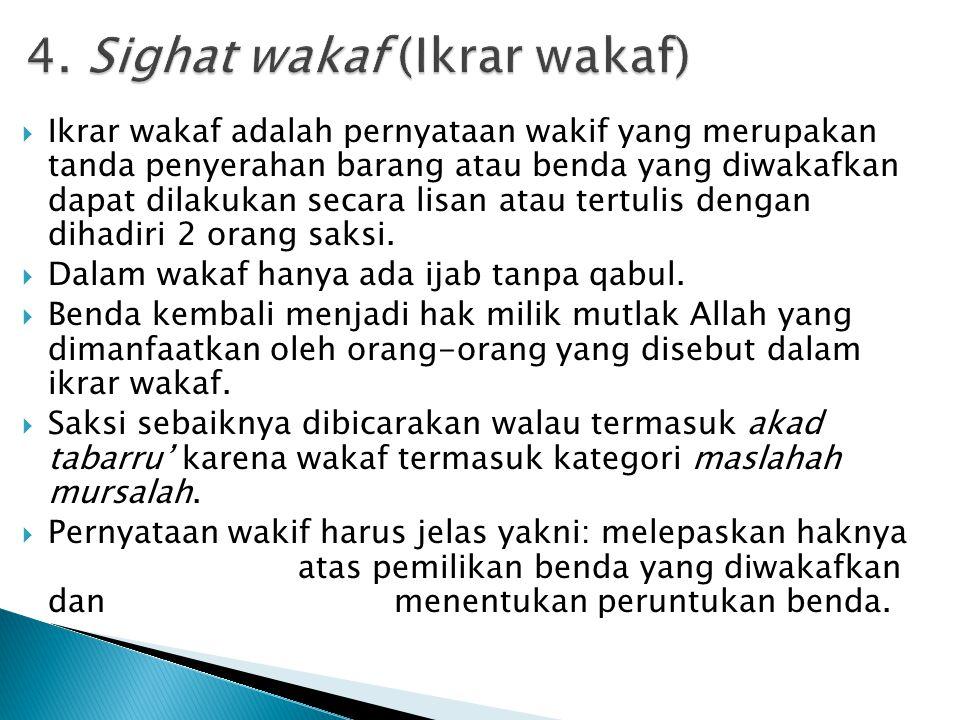 4. Sighat wakaf (Ikrar wakaf)
