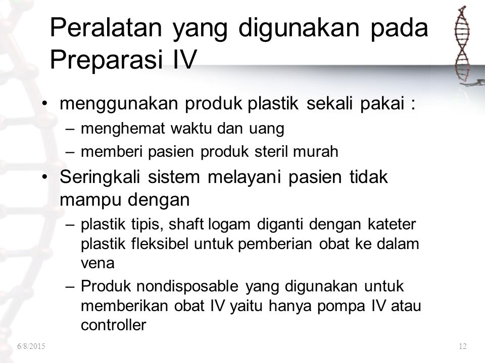 Peralatan yang digunakan pada Preparasi IV