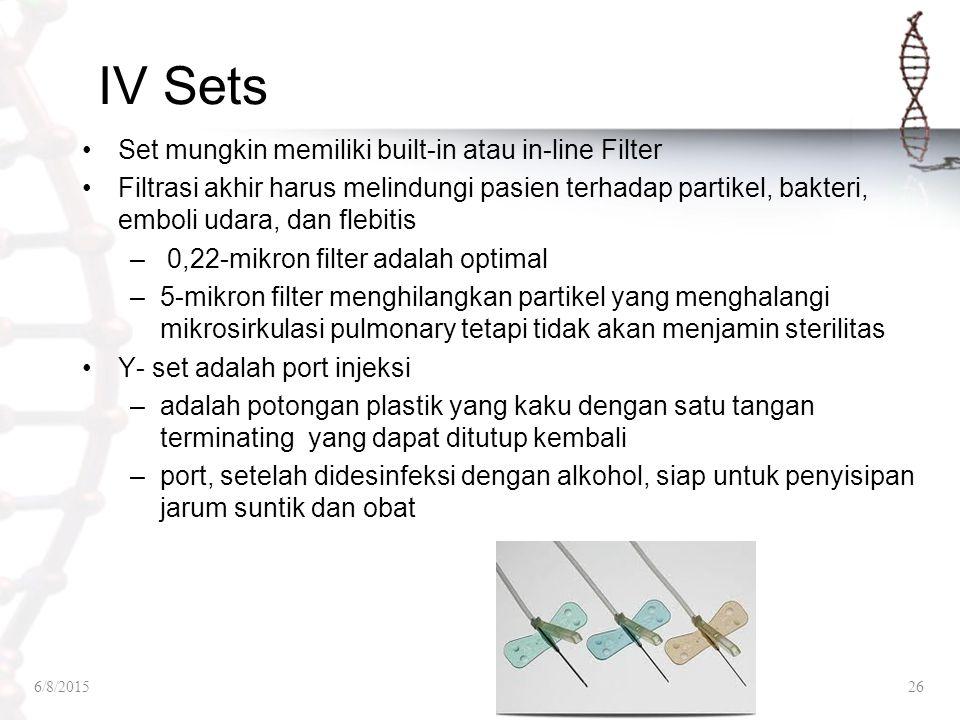 IV Sets Set mungkin memiliki built-in atau in-line Filter