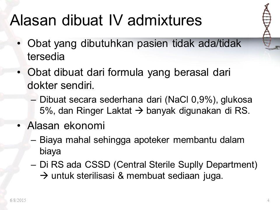 Alasan dibuat IV admixtures