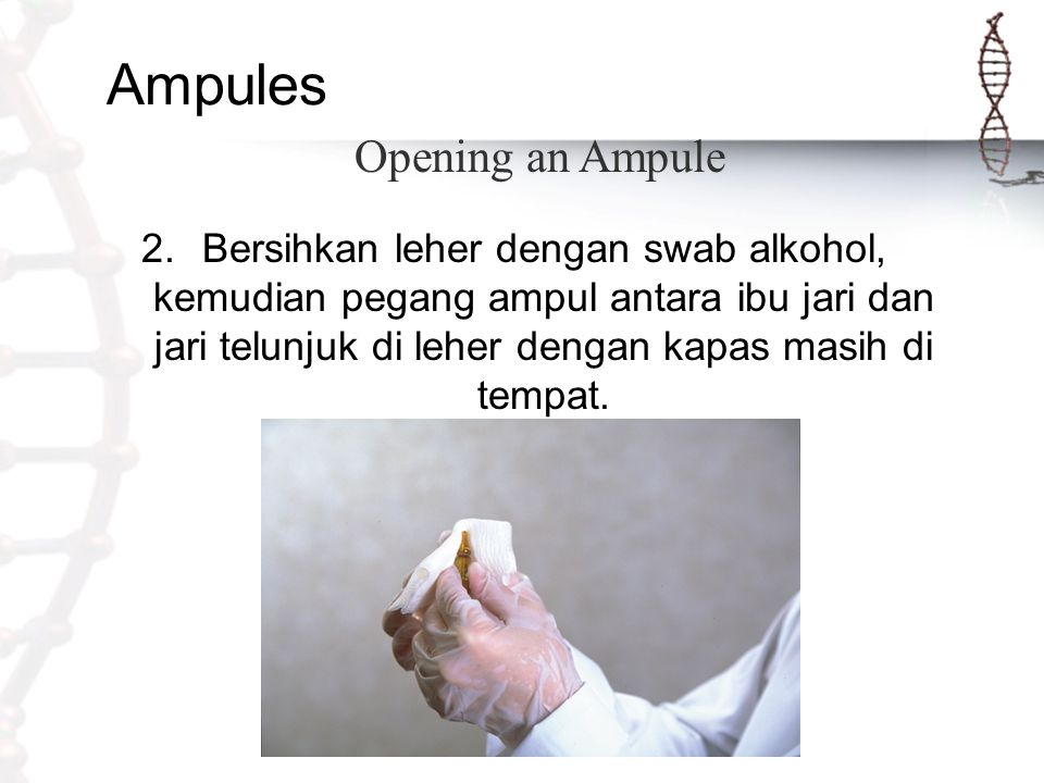 Ampules Opening an Ampule