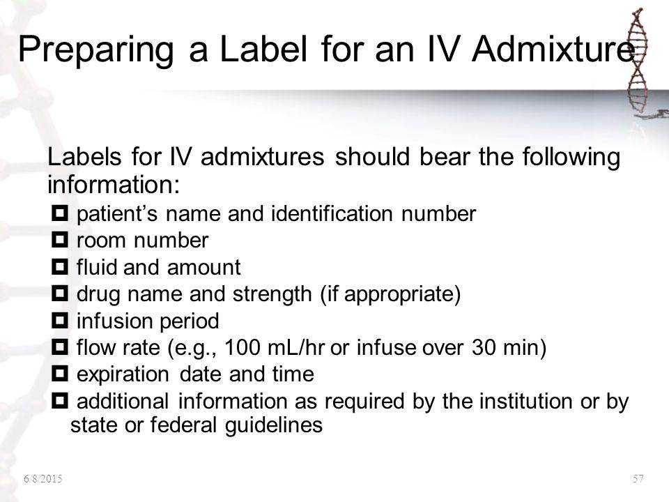 Preparing a Label for an IV Admixture