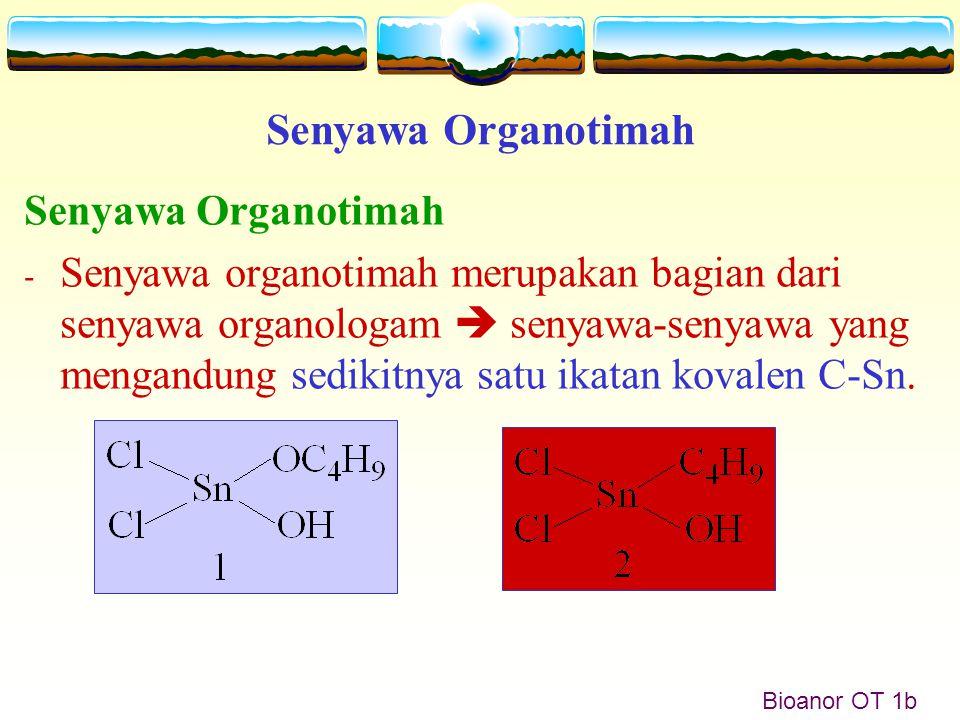 Senyawa Organotimah Senyawa Organotimah