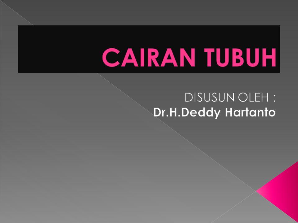 DISUSUN OLEH : Dr.H.Deddy Hartanto