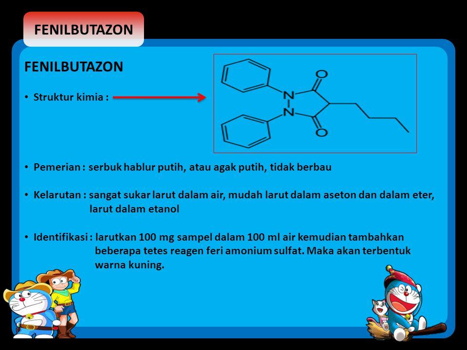 FENILBUTAZON FENILBUTAZON Struktur kimia :