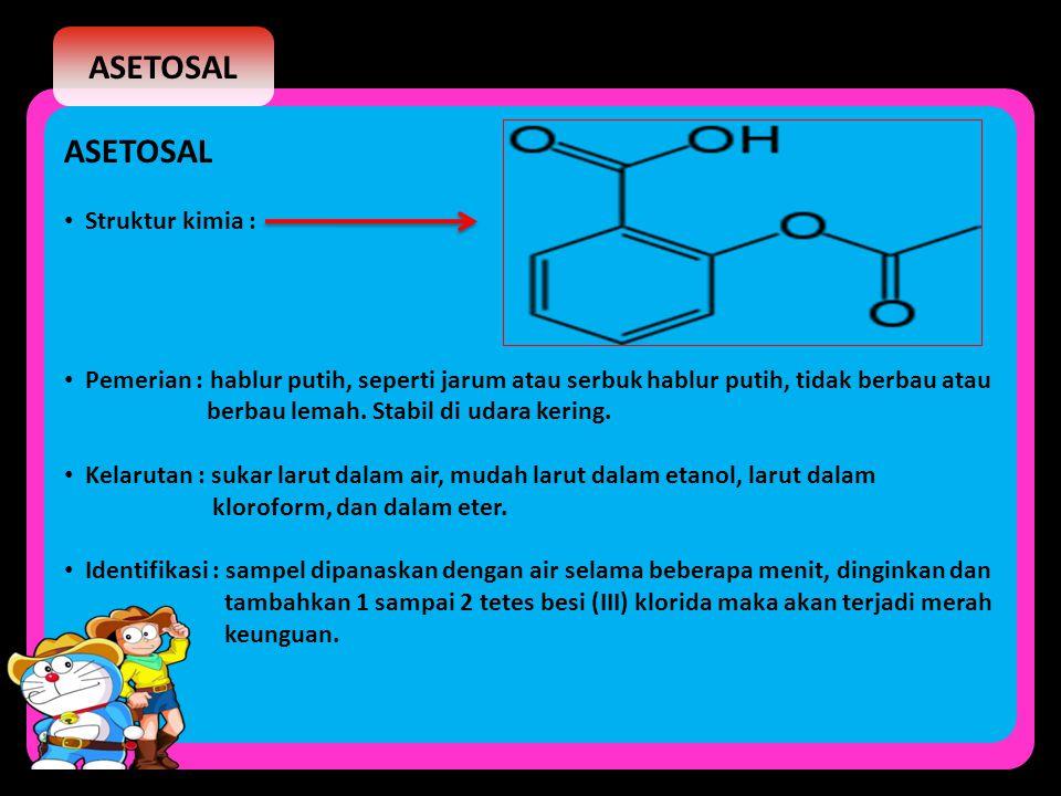 ASETOSAL ASETOSAL Struktur kimia :