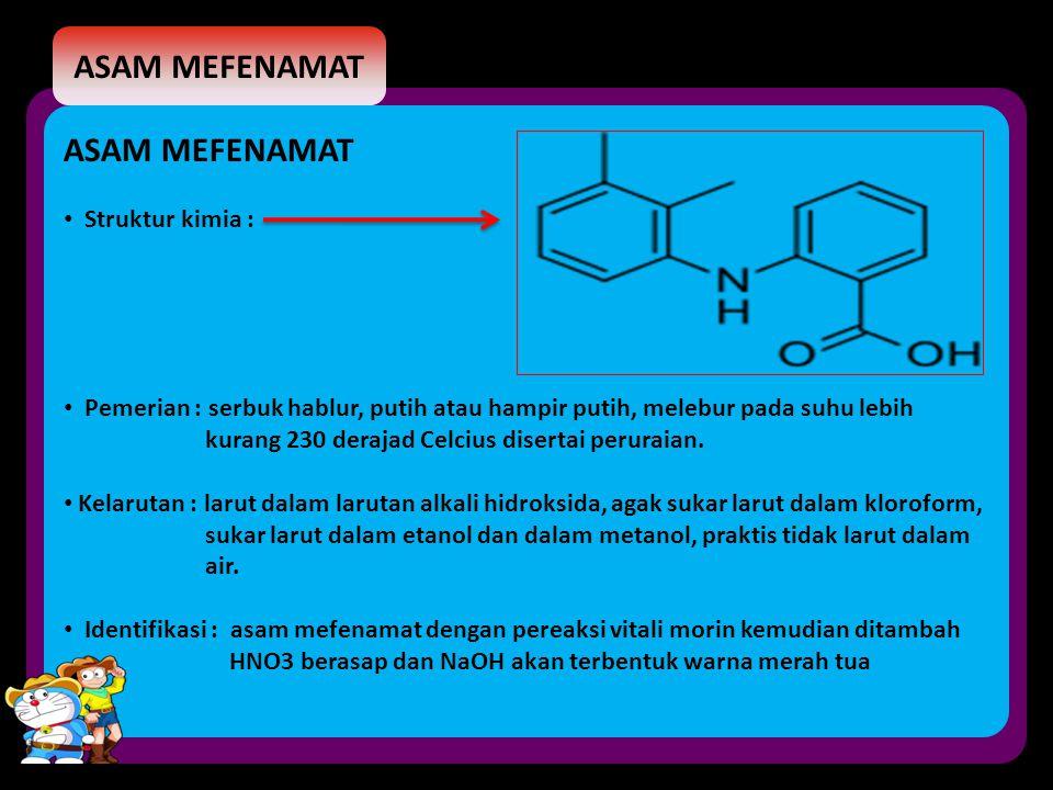 ASAM MEFENAMAT ASAM MEFENAMAT Struktur kimia :