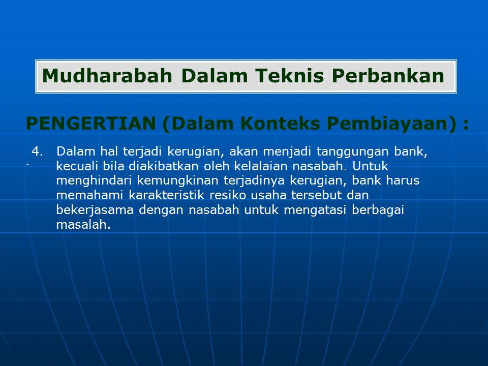 Mudharabah Dalam Teknis Perbankan