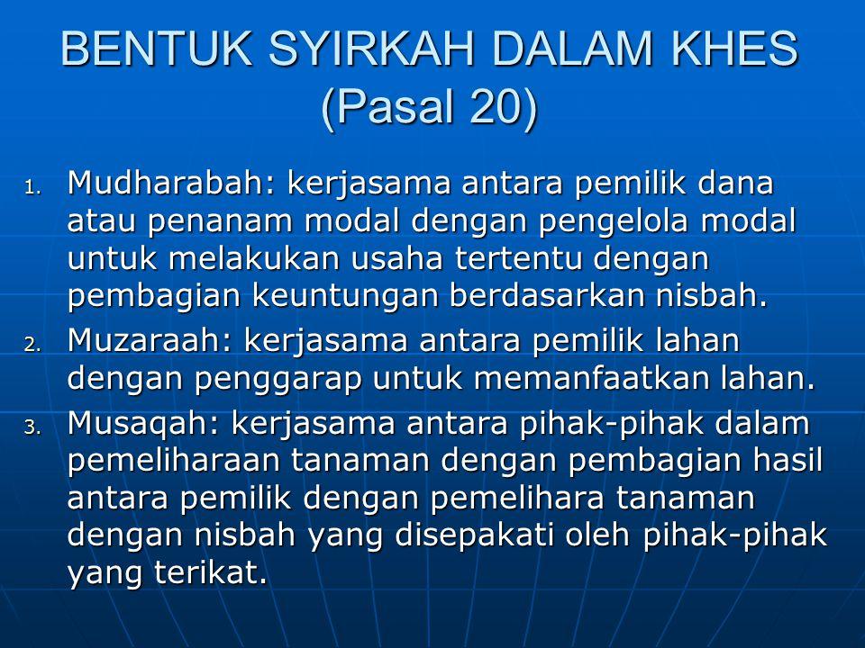 BENTUK SYIRKAH DALAM KHES (Pasal 20)